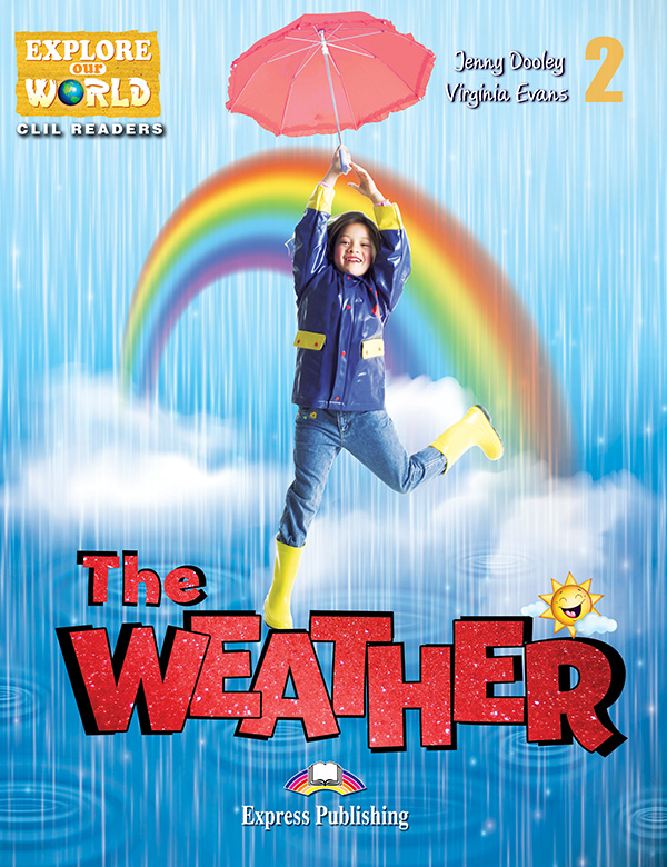 CLIL Readers - The Weather