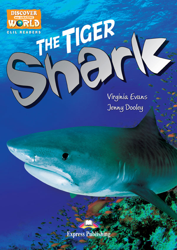 CLIL Readers - The Tiger Shark