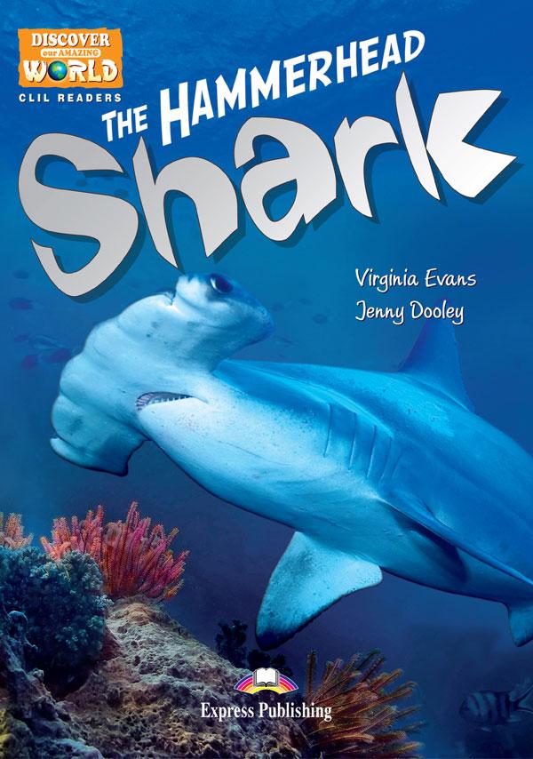 CLIL Readers - The Hammerhead Shark