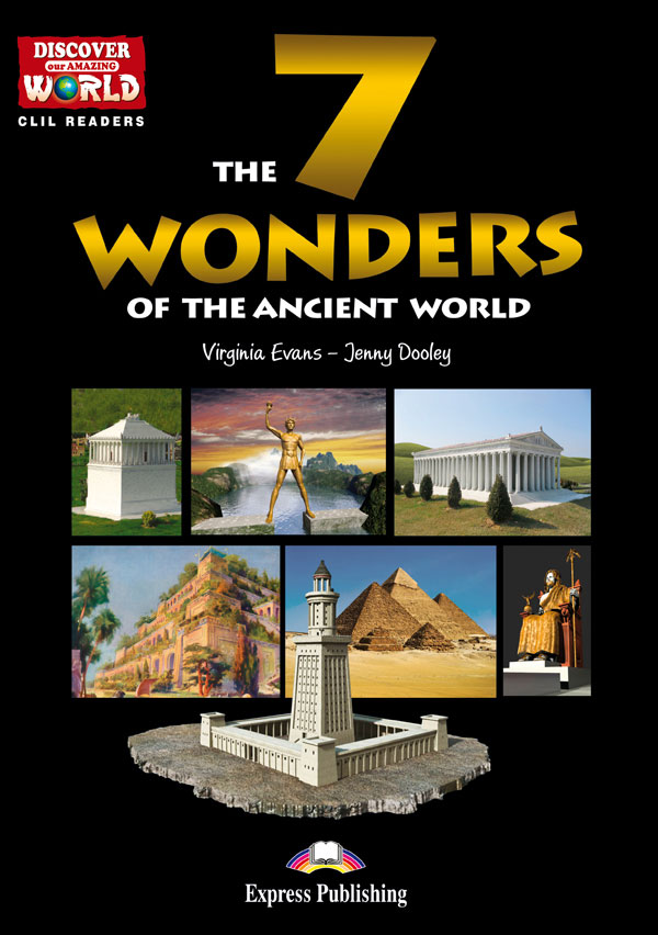 CLIL Readers - The 7 Wonders of the Ancient World