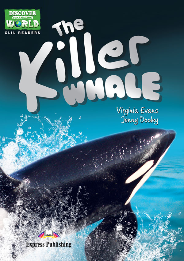 CLIL Readers - The Killer Whale