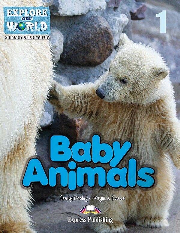 CLIL Readers - Baby Animals