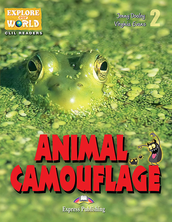CLIL Readers - Animal Camouflage